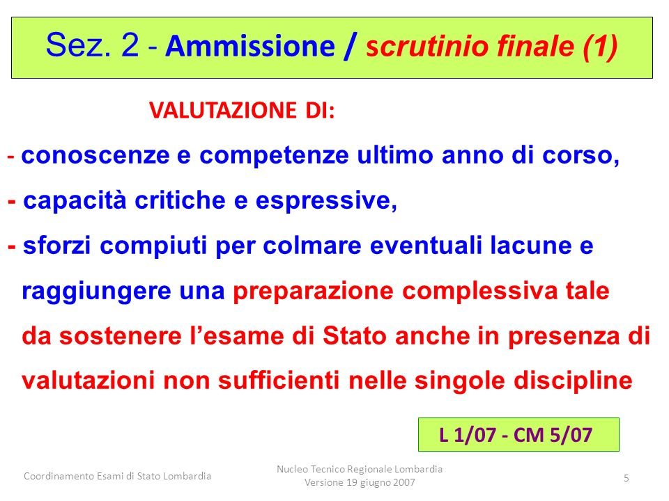 Sez. 2 - Ammissione / scrutinio finale (1)