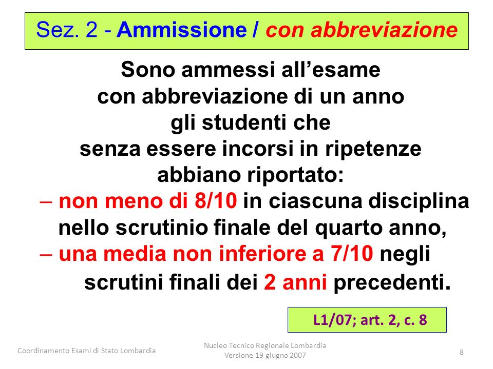 Sez. 2 - Ammissione / con abbreviazione