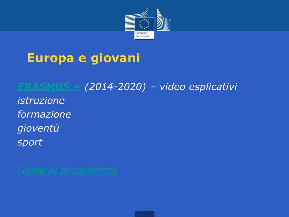 Europa e giovani ERASMUS + (2014-2020) – video esplicativi istruzione