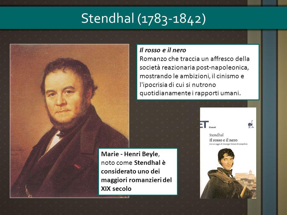 Stendhal (1783-1842) Il rosso e il nero