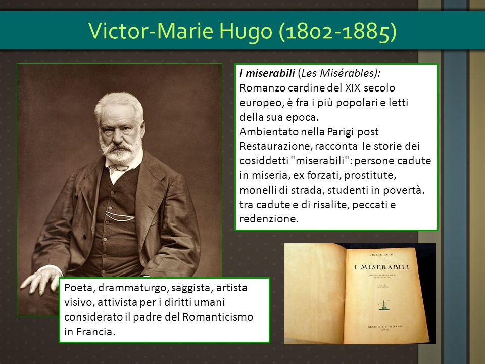 Victor-Marie Hugo (1802-1885) I miserabili (Les Misérables):