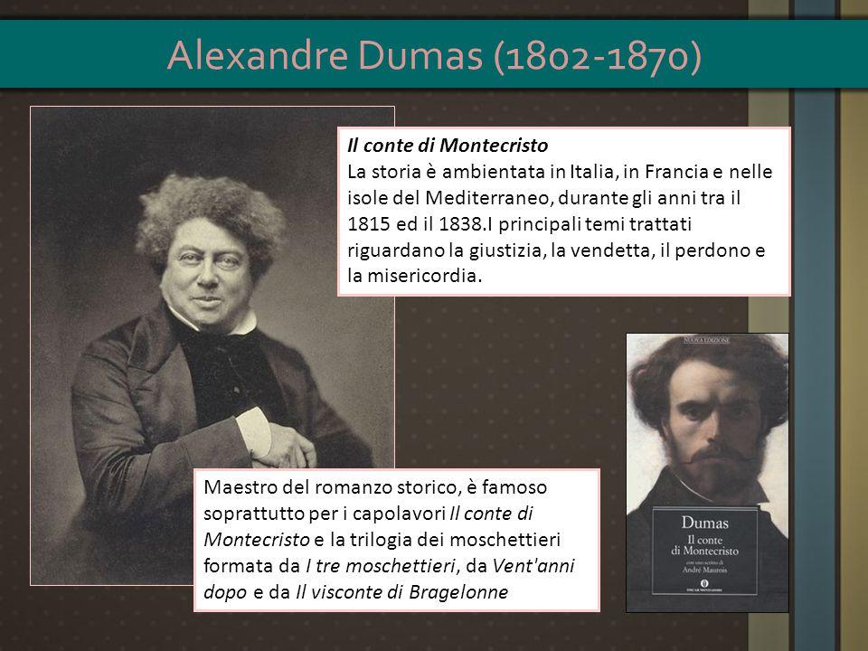 Alexandre Dumas (1802-1870) Il conte di Montecristo