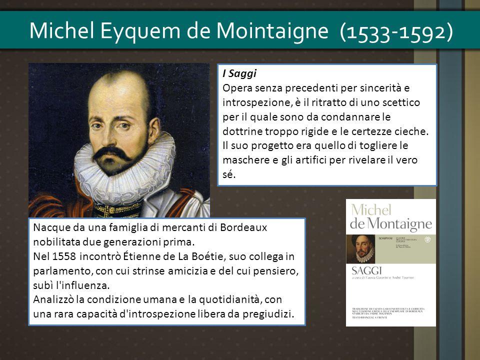 Michel Eyquem de Mointaigne (1533-1592)
