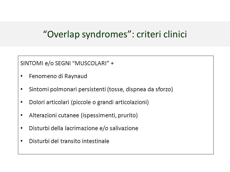 Overlap syndromes : criteri clinici