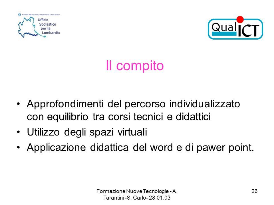 Formazione Nuove Tecnologie - A. Tarantini -S. Carlo- 28.01.03