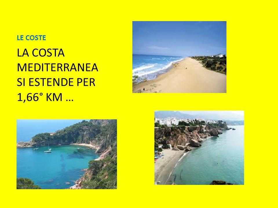 LA COSTA MEDITERRANEA SI ESTENDE PER 1,66° KM …