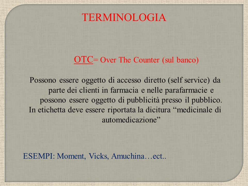 OTC= Over The Counter (sul banco)
