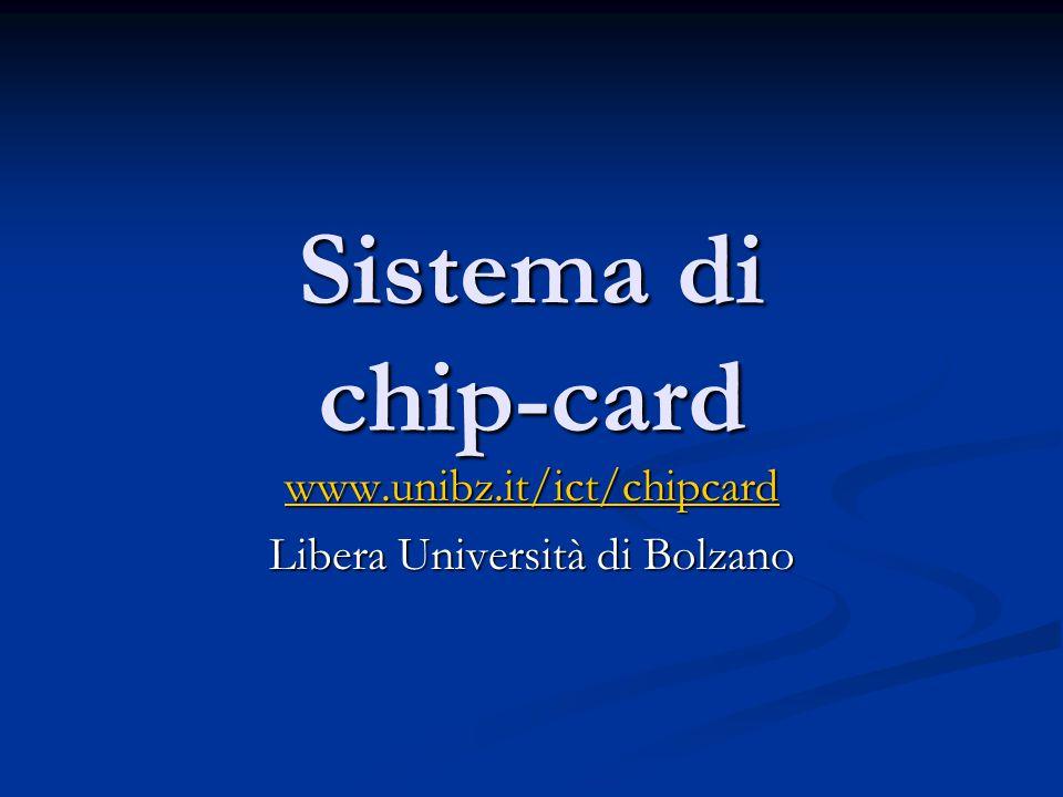 www.unibz.it/ict/chipcard Libera Università di Bolzano