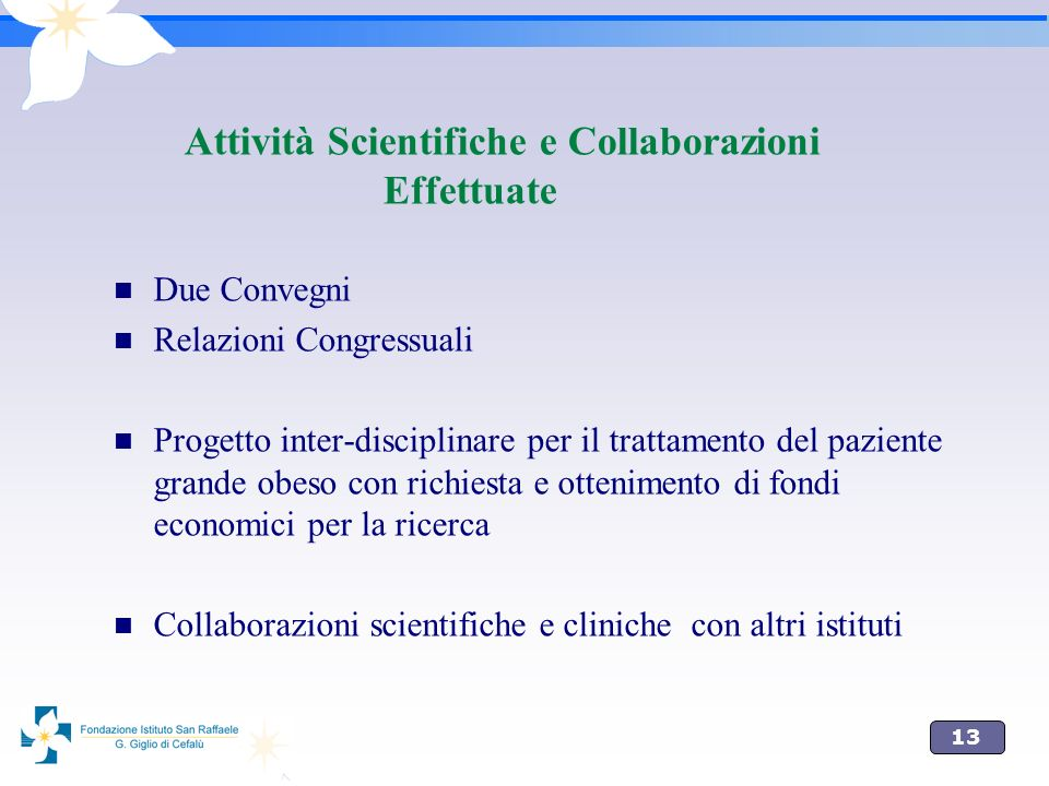 Attività Scientifiche e Collaborazioni Effettuate