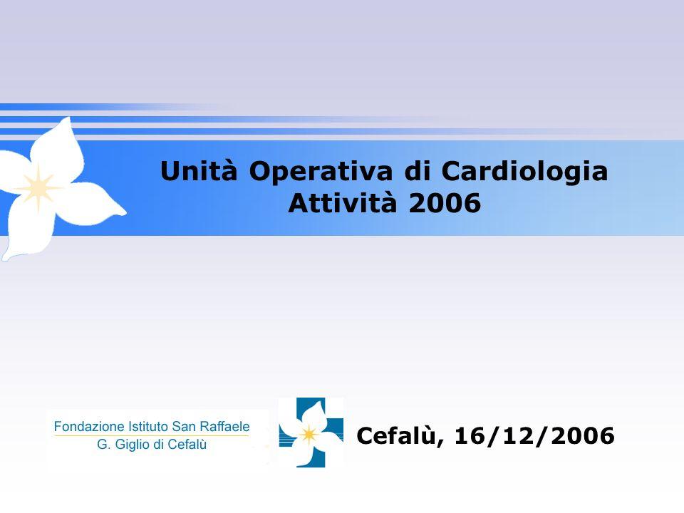 Unità Operativa di Cardiologia Attività 2006