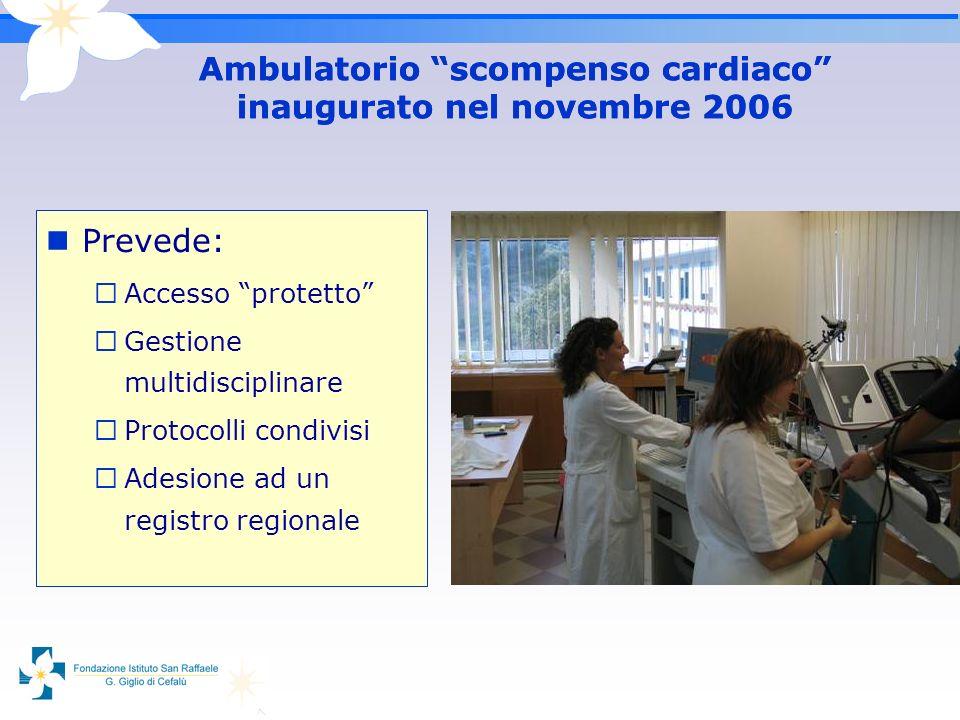 Ambulatorio scompenso cardiaco inaugurato nel novembre 2006