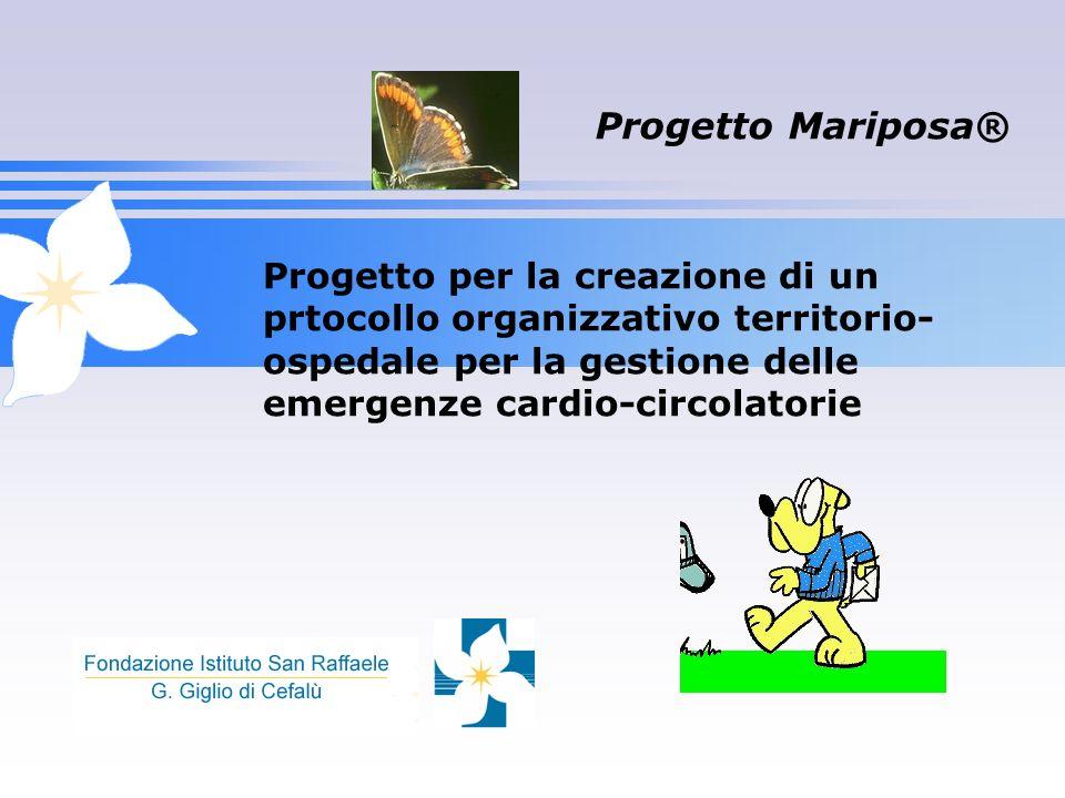 Progetto Mariposa® Progetto per la creazione di un prtocollo organizzativo territorio-ospedale per la gestione delle emergenze cardio-circolatorie.