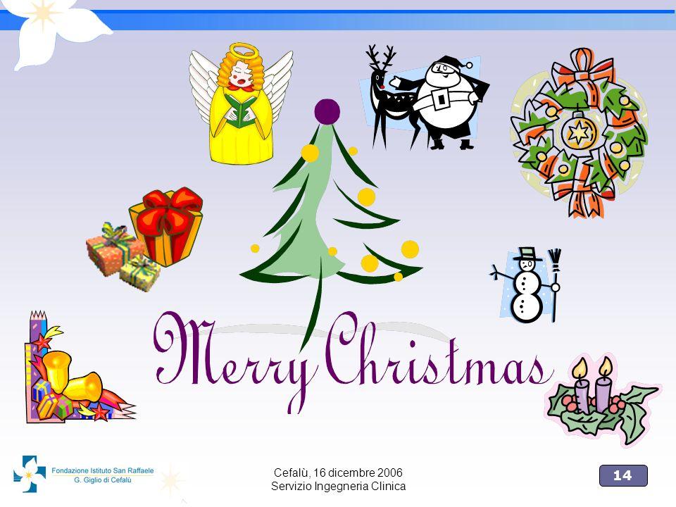 Cefalù, 16 dicembre 2006 Servizio Ingegneria Clinica
