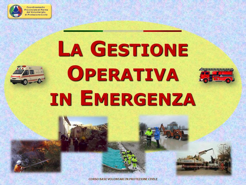 La Gestione Operativa in Emergenza