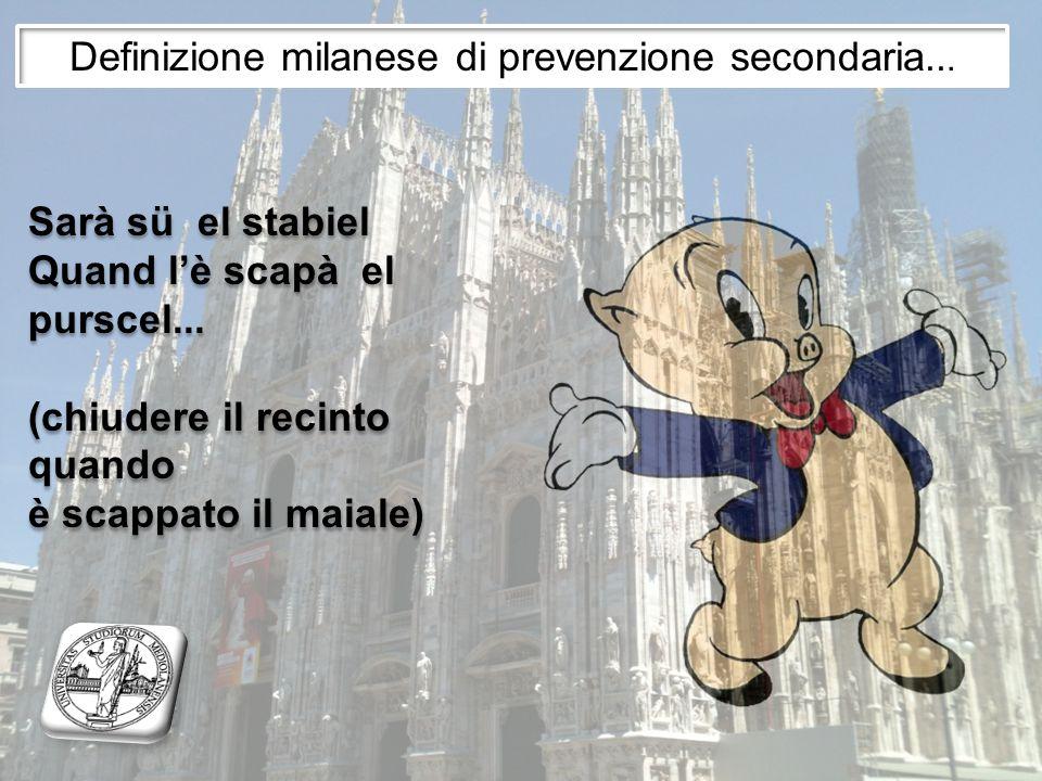 Definizione milanese di prevenzione secondaria...