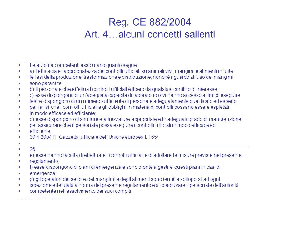 Reg. CE 882/2004 Art. 4…alcuni concetti salienti