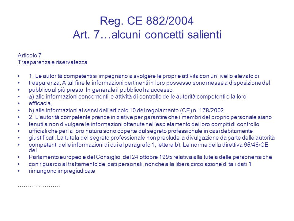 Reg. CE 882/2004 Art. 7…alcuni concetti salienti
