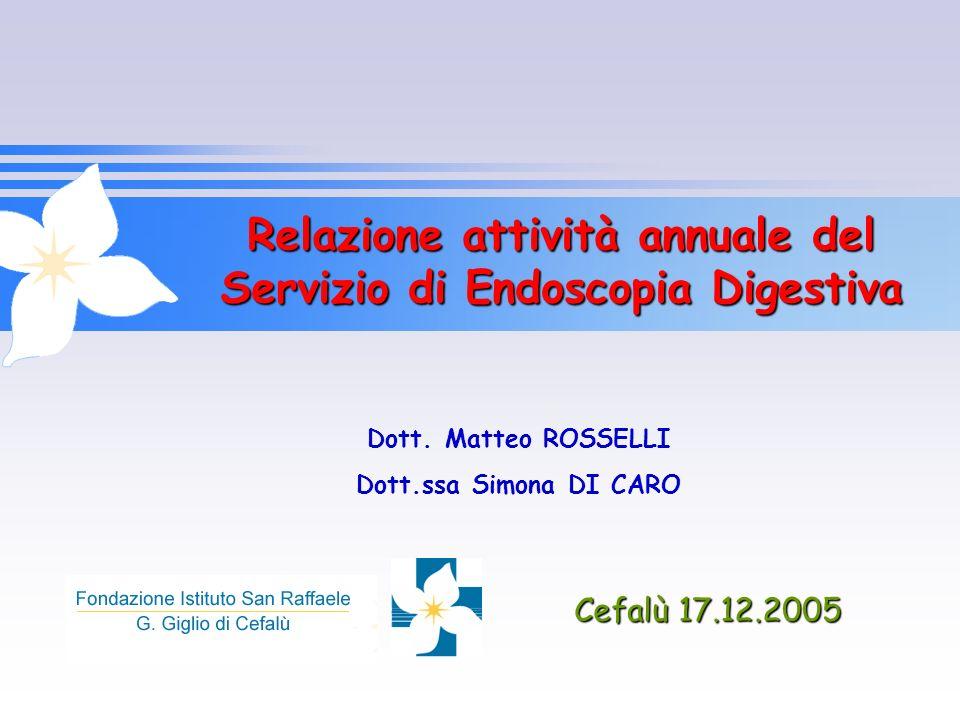 Relazione attività annuale del Servizio di Endoscopia Digestiva