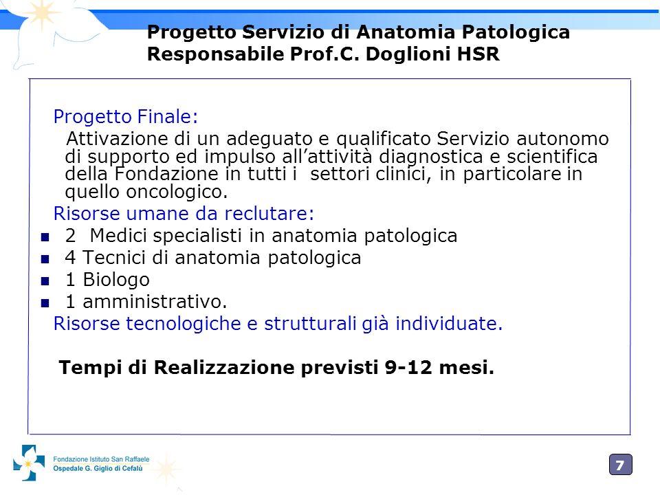 Progetto Servizio di Anatomia Patologica Responsabile Prof. C