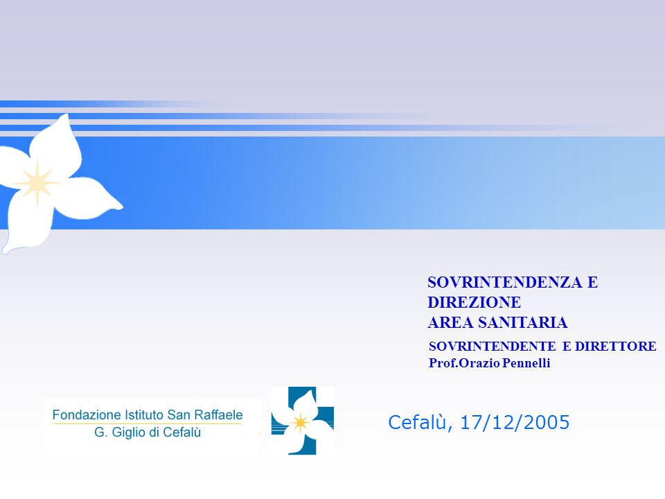 Cefalù, 17/12/2005 SOVRINTENDENZA E DIREZIONE AREA SANITARIA