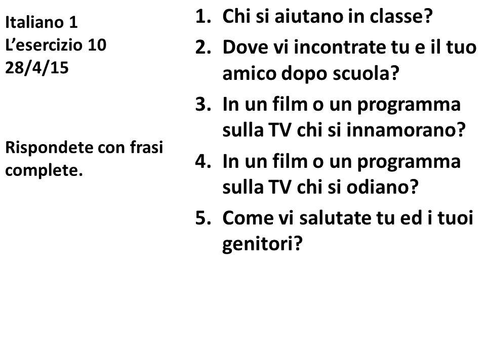 Italiano 1 L'esercizio 10 28/4/15