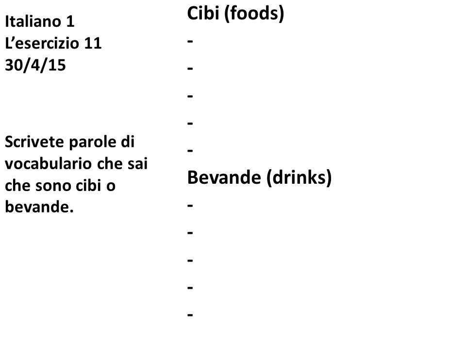 Italiano 1 L'esercizio 11 30/4/15