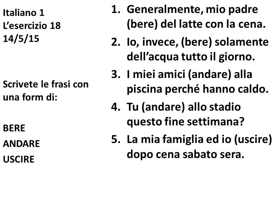 Italiano 1 L'esercizio 18 14/5/15