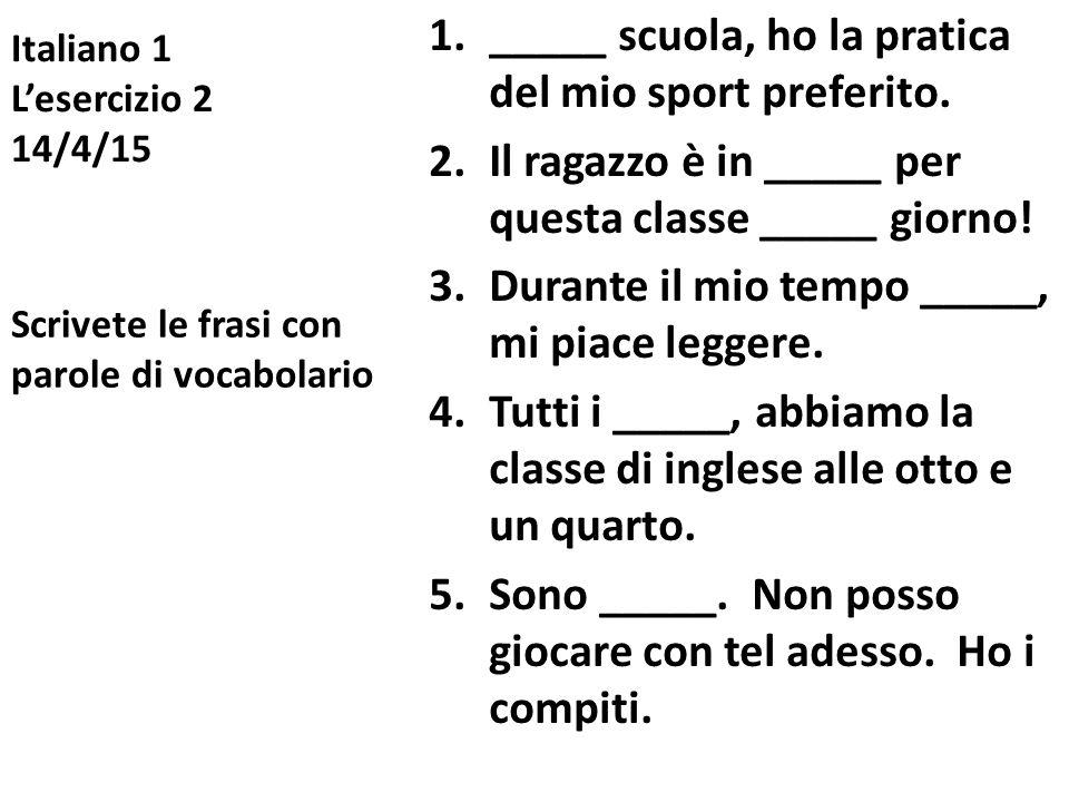 Italiano 1 L'esercizio 2 14/4/15