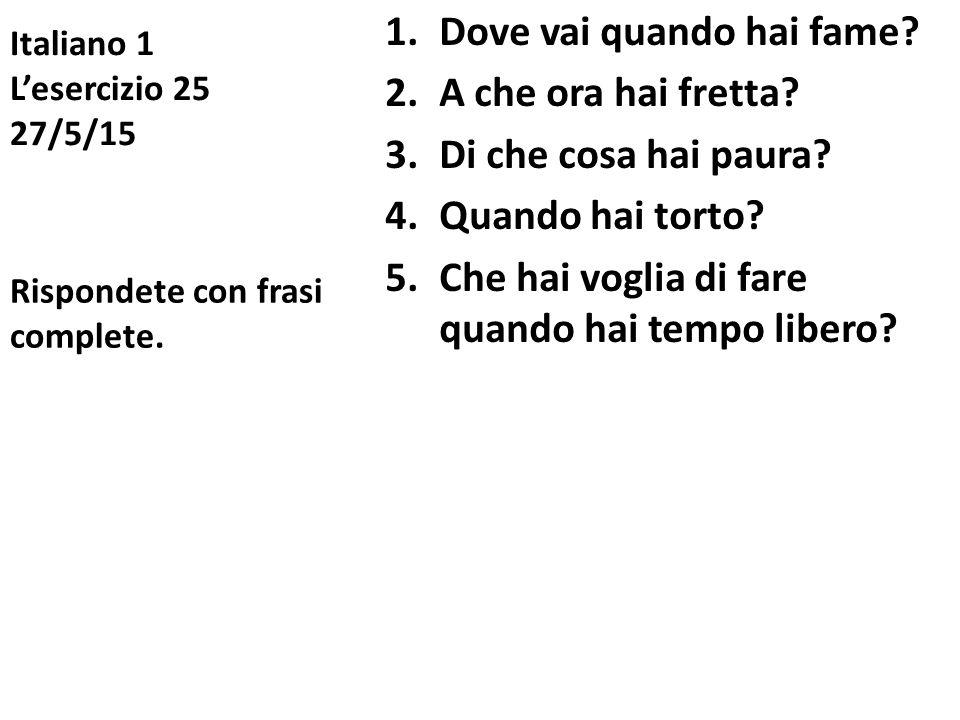 Italiano 1 L'esercizio 25 27/5/15