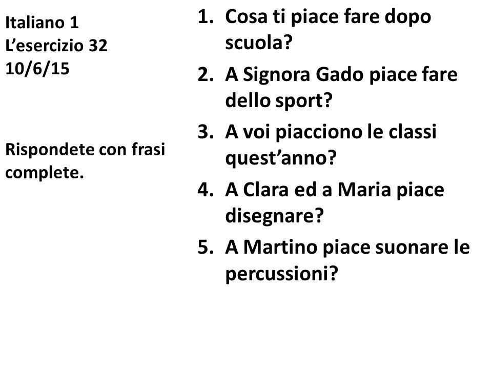 Italiano 1 L'esercizio 32 10/6/15