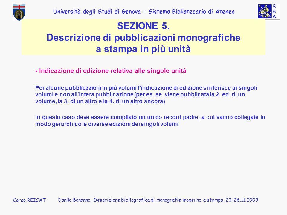 - Indicazione di edizione relativa alle singole unità
