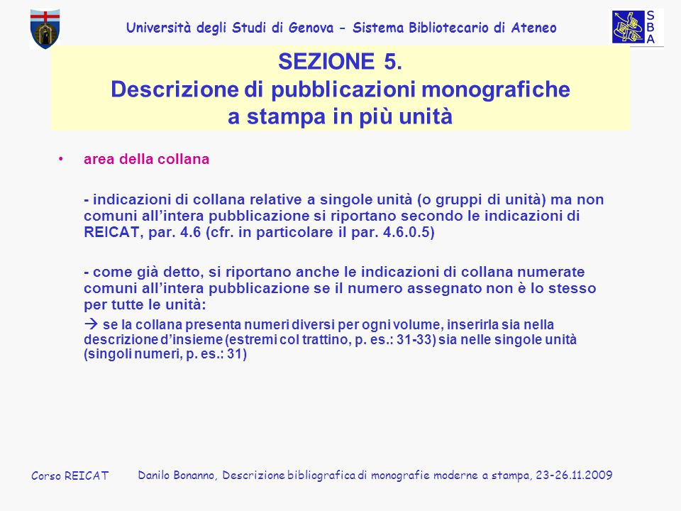 SEZIONE 5. Descrizione di pubblicazioni monografiche a stampa in più unità
