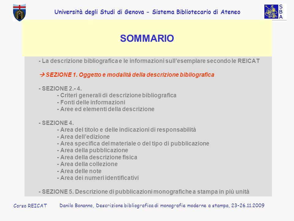 Corso REICAT Danilo Bonanno. SOMMARIO. - La descrizione bibliografica e le informazioni sull'esemplare secondo le REICAT.