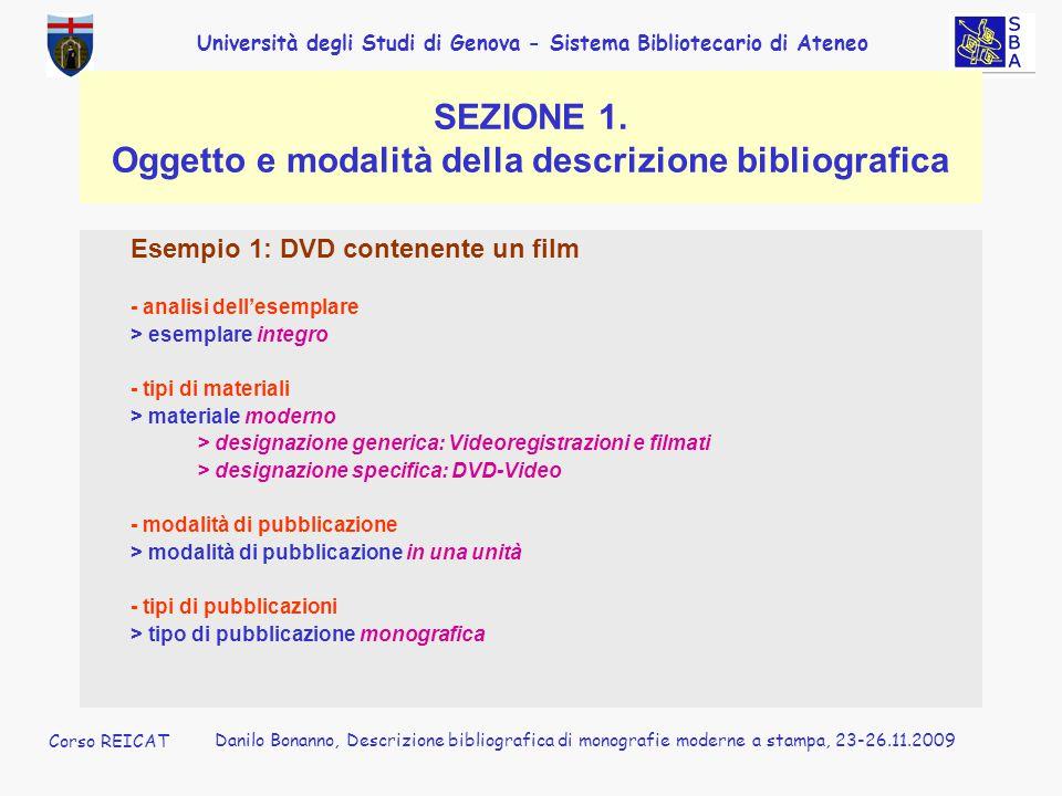 SEZIONE 1. Oggetto e modalità della descrizione bibliografica