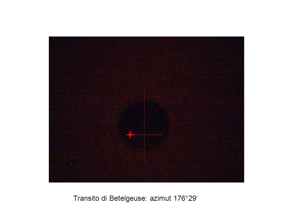 Transito di Betelgeuse: azimut 176°29'