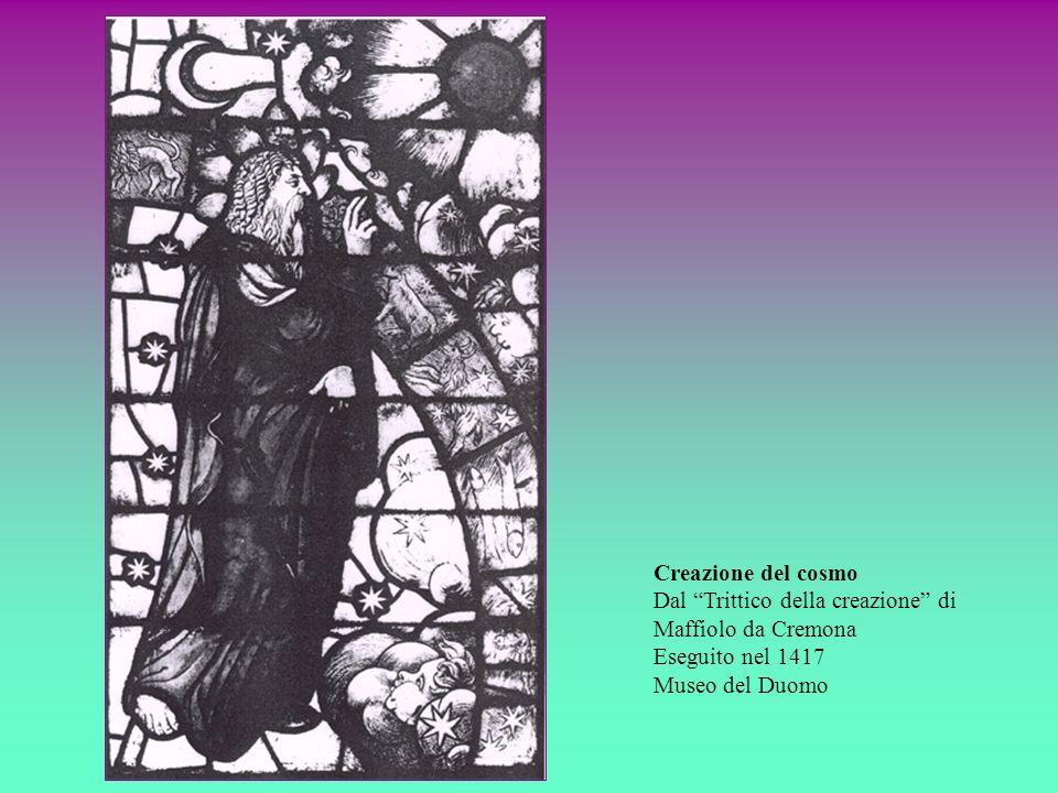 Creazione del cosmo Dal Trittico della creazione di Maffiolo da Cremona.