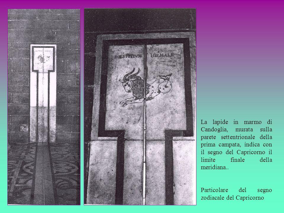 La lapide in marmo di Candoglia, murata sulla parete settentrionale della prima campata, indica con il segno del Capricorno il limite finale della meridiana..