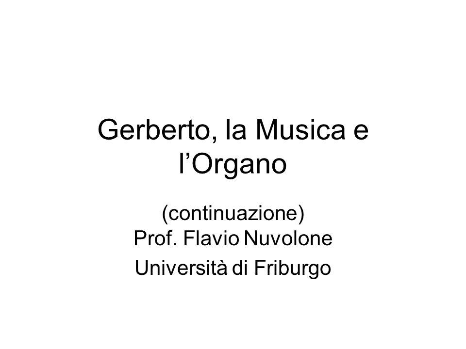 Gerberto, la Musica e l'Organo