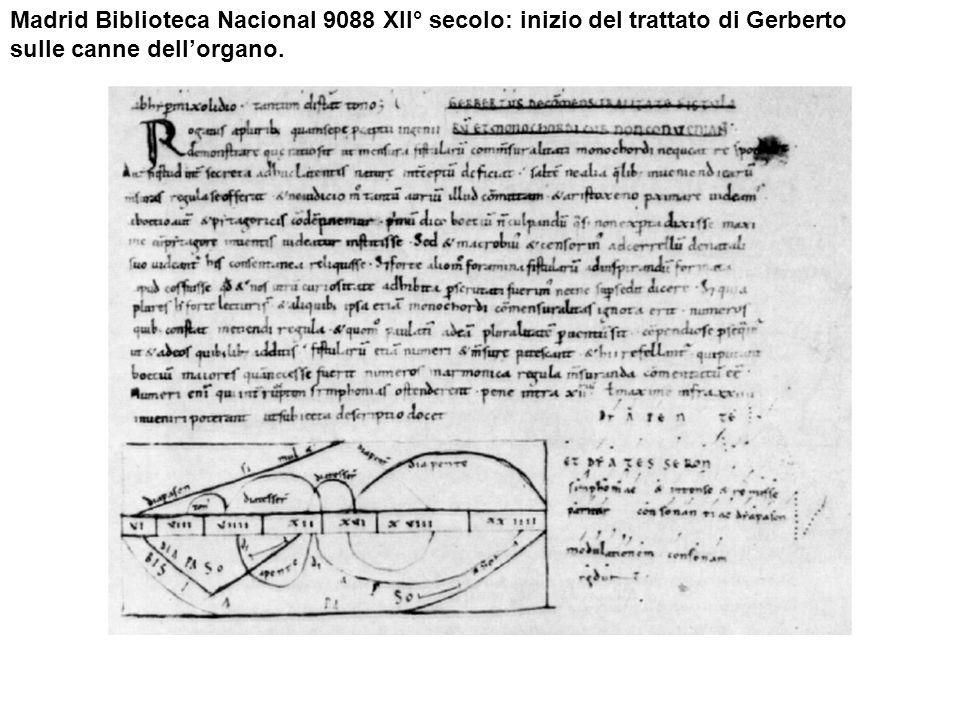 Madrid Biblioteca Nacional 9088 XII° secolo: inizio del trattato di Gerberto sulle canne dell'organo.