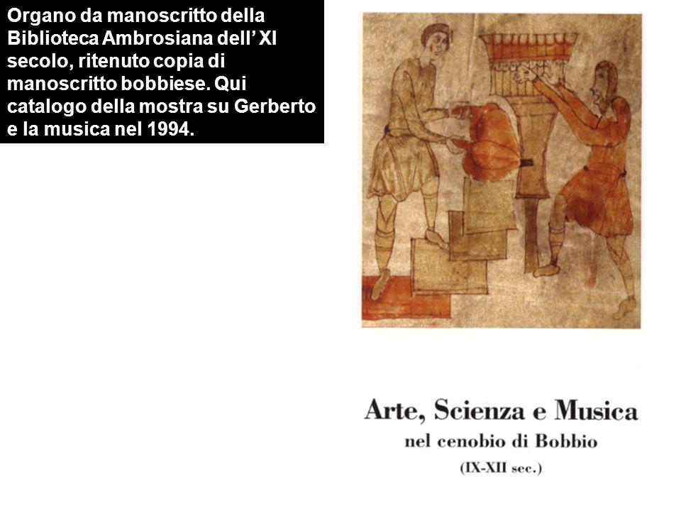 Organo da manoscritto della Biblioteca Ambrosiana dell' XI secolo, ritenuto copia di manoscritto bobbiese.