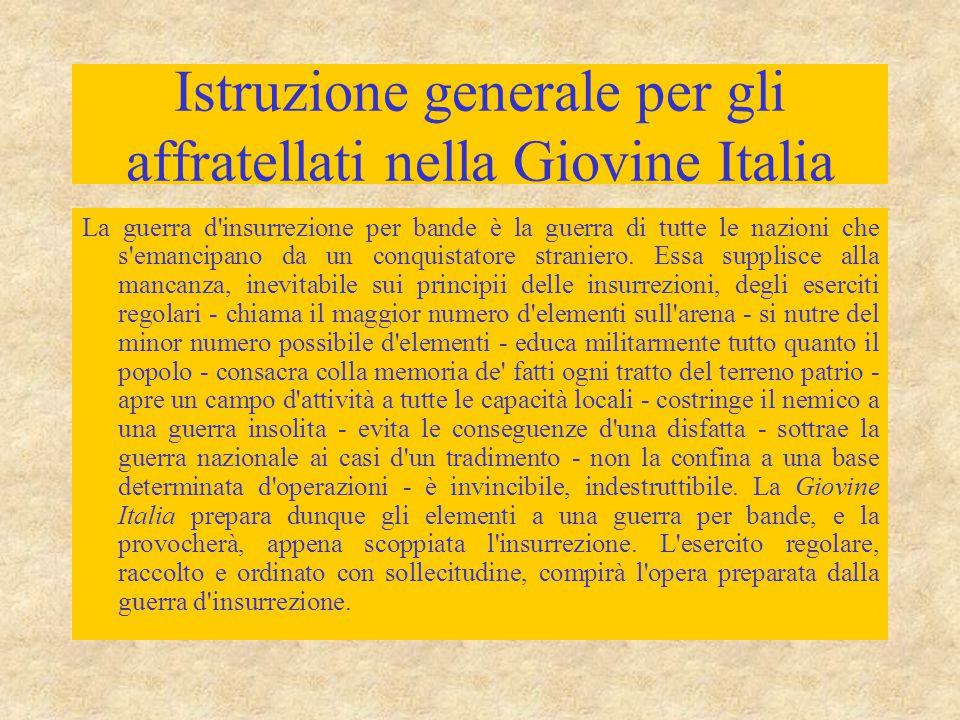 Istruzione generale per gli affratellati nella Giovine Italia