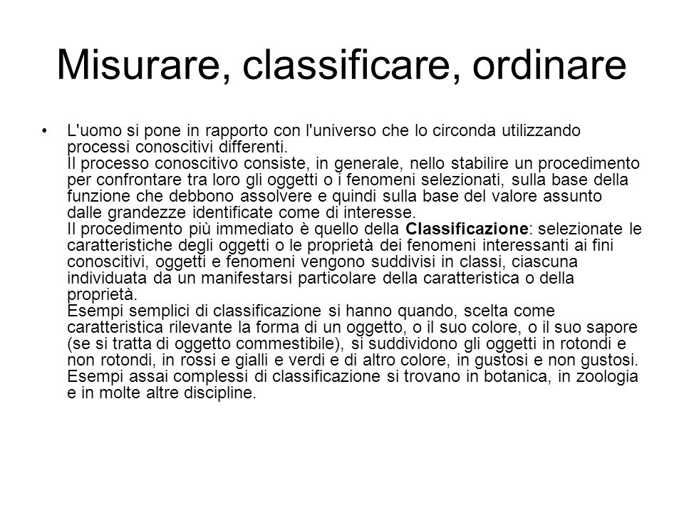 Misurare, classificare, ordinare