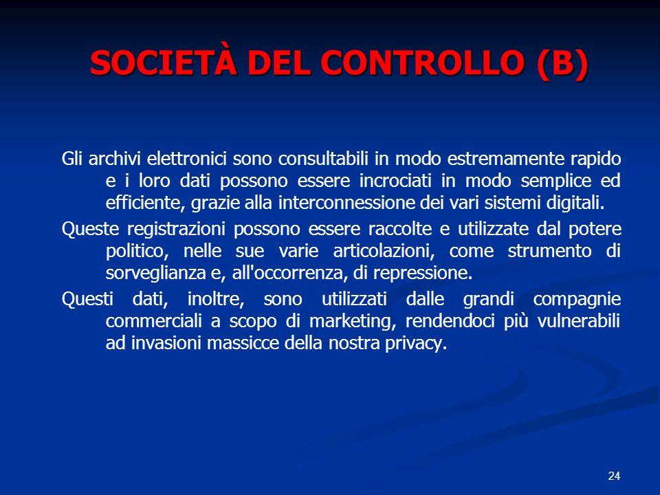 SOCIETÀ DEL CONTROLLO (B)
