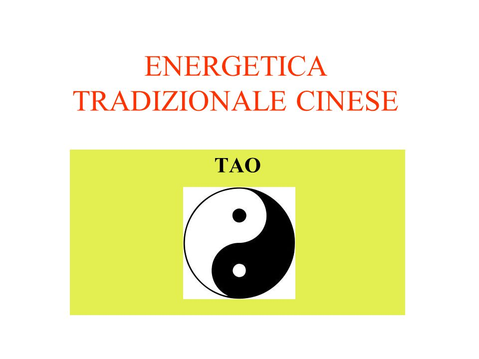 ENERGETICA TRADIZIONALE CINESE
