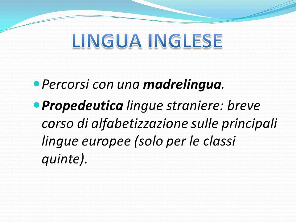 LINGUA INGLESE Percorsi con una madrelingua.