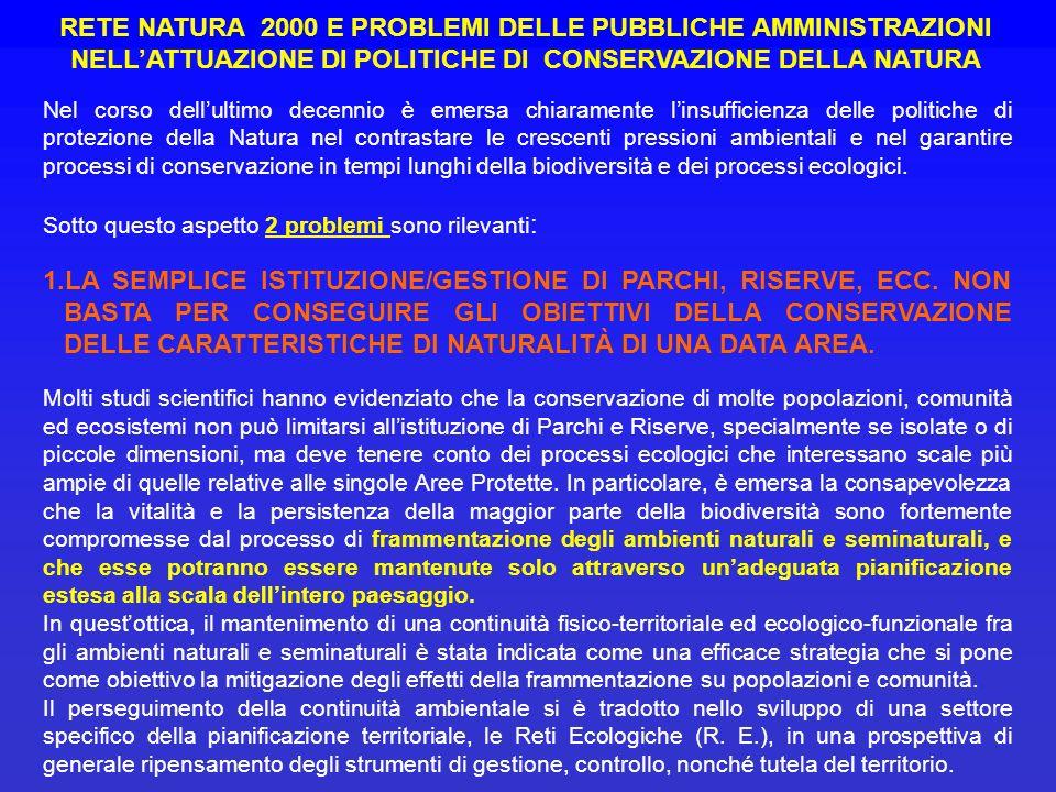 RETE NATURA 2000 E PROBLEMI DELLE PUBBLICHE AMMINISTRAZIONI NELL'ATTUAZIONE DI POLITICHE DI CONSERVAZIONE DELLA NATURA