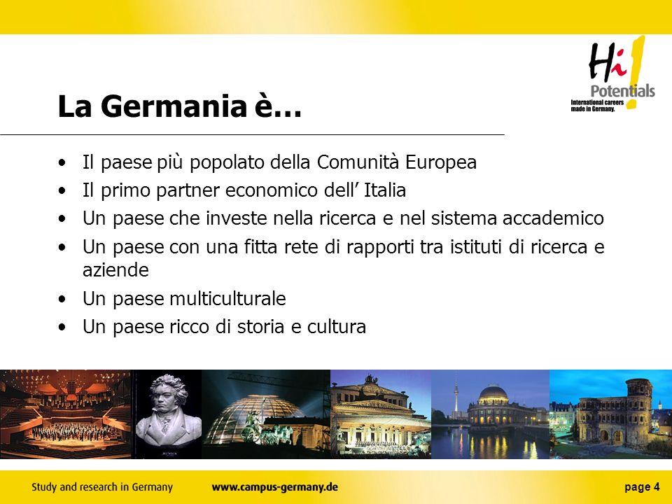 La Germania è… Il paese più popolato della Comunità Europea