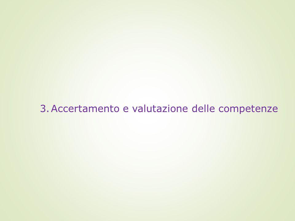 Accertamento e valutazione delle competenze