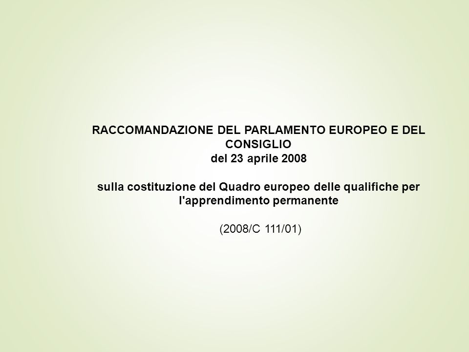 RACCOMANDAZIONE DEL PARLAMENTO EUROPEO E DEL CONSIGLIO
