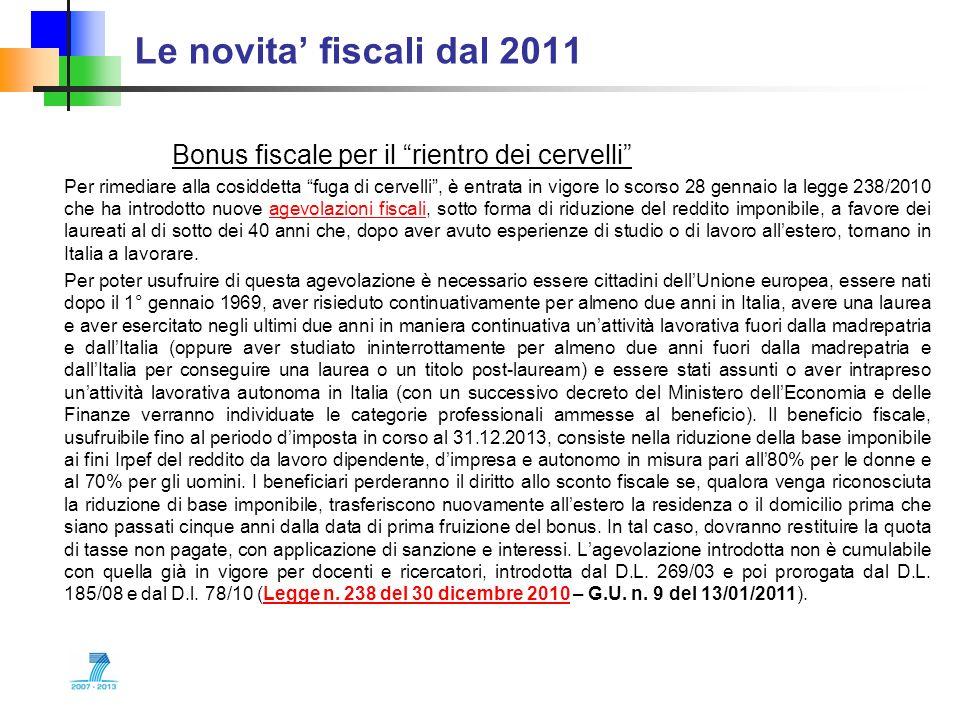 Le novita' fiscali dal 2011 Bonus fiscale per il rientro dei cervelli